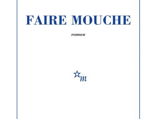 Faire Mouche… par Nora