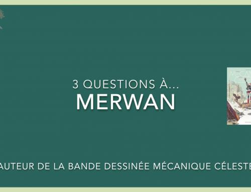 3 questions à… Merwan